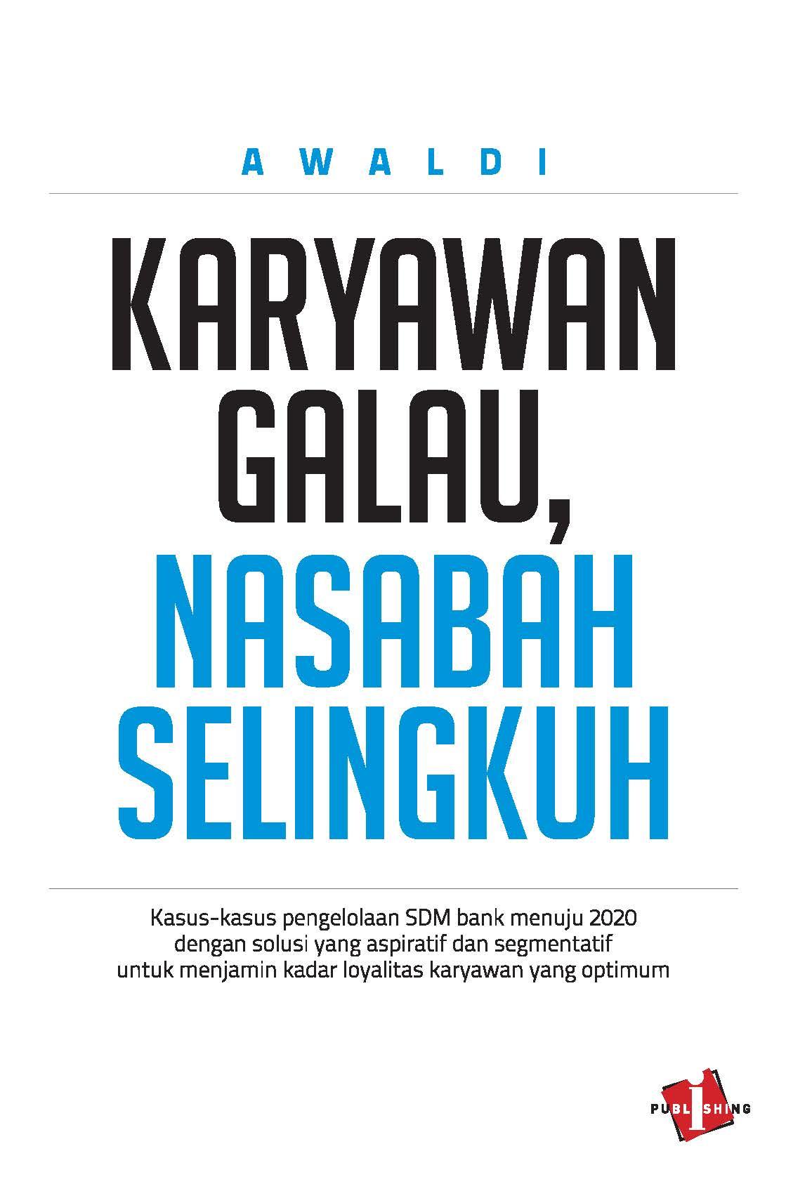 Buku Karyawan Galau, Nasabah Selingkuh