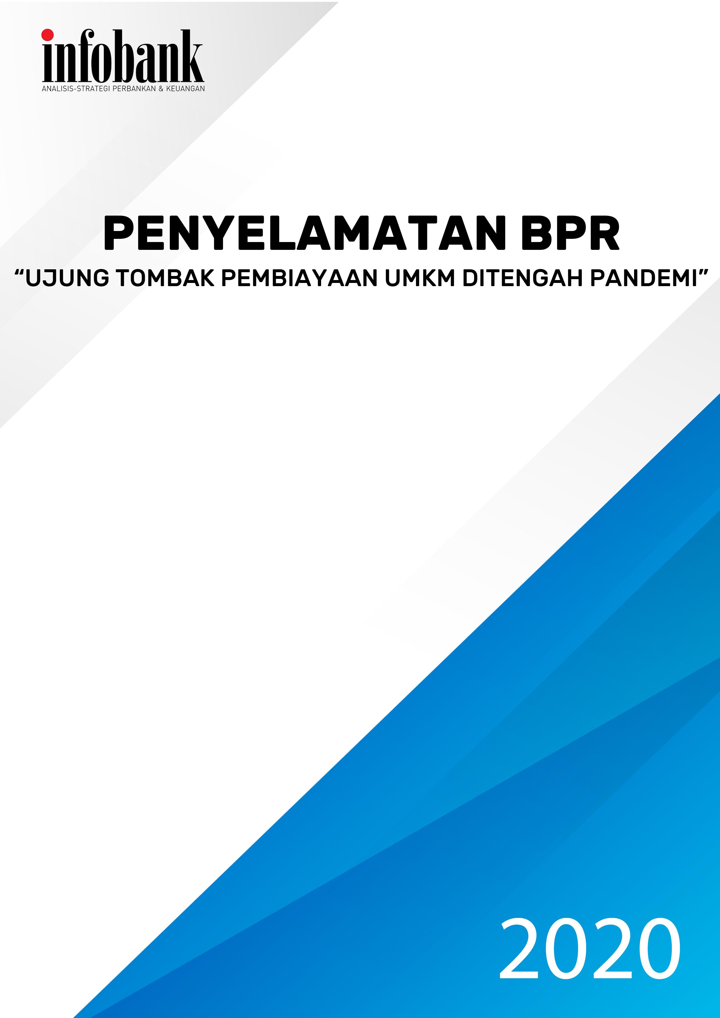 """Materi Webminar Penyelamatan BPR """"Ujung Tombak Pembiayaan UMKM Di Tengah Pandemi"""""""