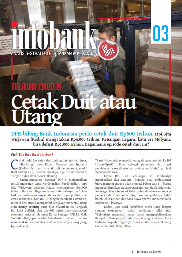Infobank Update Juni 2020 Melawan COVID-19 : Cetak Duit atau  Utang (Free)