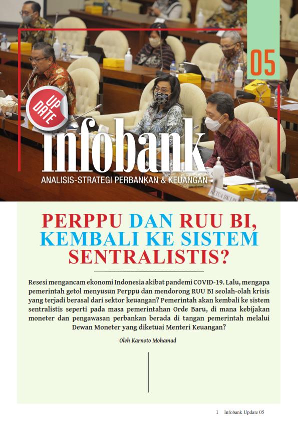 Infobank Update September 2020 :  PERPPU Dan RUU BI, Kembali Ke Sistem Sentralistis? (Free)